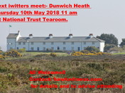 Next iwitters Meet Thursday  10th May 2018  11am Dunwich, National Trust Tearoom